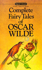The complete fairy stories of Oscar Wilde