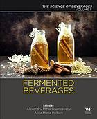 Fermented beverages. Volume 5, The science of beverages