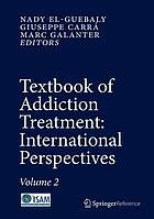 Textbook of addiction treatment : international perspectives