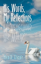 His words, my reflections