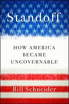 Standoff : how America became ungovernable