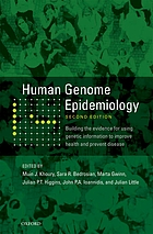 Human genome epidemiology : building the evidence for using genetic information to improve health and prevent disease.