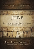 A messianic commentary from Jude on faith and the destructive influence of heresy