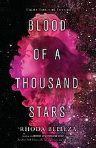 Blood of a thousand stars