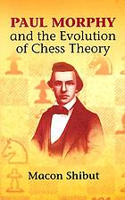Paul Morphy and the evolution of chess theory
