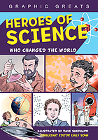 Heroes of science : who changed the world