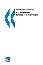 OECD e-Government Studies e-Government for Better Government.
