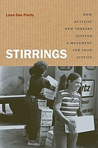 Stirrings : how activist New Yorkers ignited a movement for food justice