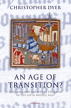 An age of transition? : economy and society in England in the later Middle Ages