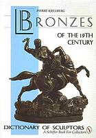 Bronzes of the 19th century : dictionary of sculptors