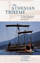 The Athenian trireme : the history and reconstruction of an ancient Greek warship