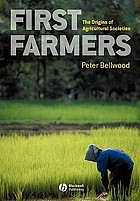 First farmers : the origins of agricultural societies