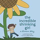 The incredible shrinking girl : a divorce story