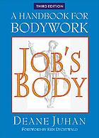 Job's body : a handbook for bodywork