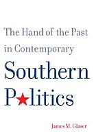 Hand of the Past in Contemporary Southern Politics