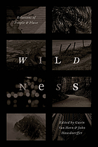 Wildness : relations of people et place