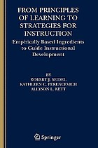 From principles of learning to strategies for instruction : empirically based ingredients to guide instructional development