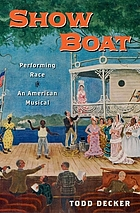 Show boat : performing race in an American musical
