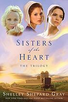 Sisters of the heart : the trilogy