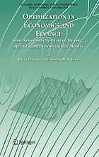 Optimization in economics and finance : some advances in non-linear, dynamic, multi-criteria and stochastic models