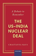A debate to remember : the US-India nuclear deal