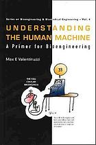 Understanding the human machine : a primer for bioengineering