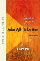 Modern myths, locked minds : secularism and fundamentalism in India