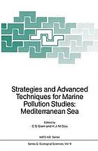 Strategies and advanced techniques for marine pollution studies : Mediterranean Sea