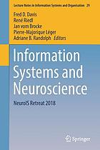 Information systems and neuroscience : NeuroIS Retreat 2018