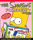 The Simpsons forever! : a complete guide to our favorite family--continued