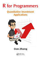 R for Programmers : Quantitative Investment Applications.