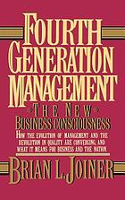 Fourth generation management : the new business consciousness