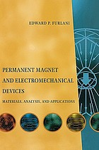 Permanent magnet and electromechanical devices : materials, analysis, and applications