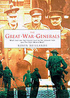 The great war generals on the Western Front : 1914-18