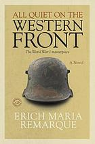 All quiet on the western front : a novel