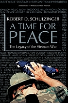 A time for peace : the legacy of the Vietnam War
