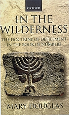 In the wilderness : the doctrine of defilement in the Book of Numbers