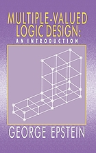 Multiple-valued logic design : an introduction