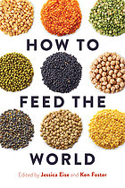 How to Feed the World