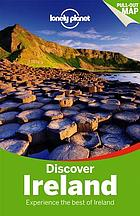 Discover Ireland : experience the best of Ireland