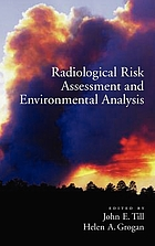 Radiological Risk Assessment and Environmental Analysis.