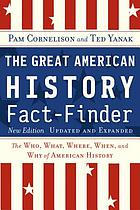 Book cover art for The Great American History Fact-Finder: The Who, What, Where, When, and Why of American History