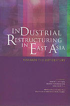 Industrial Restructuring in East Asia : Towards the 21st Century.