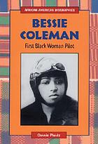 Bessie Coleman : first black woman pilot