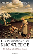 The Production of knowledge : the challenge of social science research