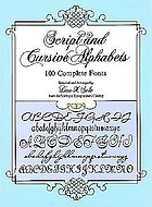 Script and cursive alphabets : 100 complete fonts