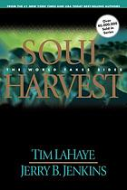 Soul harvest : the world takes sides