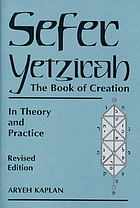 Sefer Yetzirah = The Book of Creation