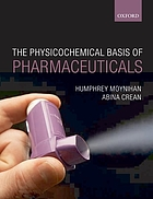 The physicochemical basis of pharmaceuticals