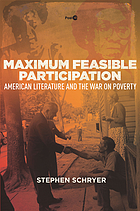 Maximum feasible participation : American literature and the war on poverty